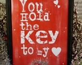 You hold key heart Valentine sign digital - RED uprint vintage art words primitive paper old pdf 8 x 10 frame saying