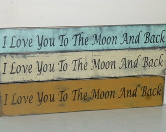 I Love You TO THE MOON and Back sign / nursery wall sign / hand painted sign / love you wall sign / wood love you sign / kids room decor