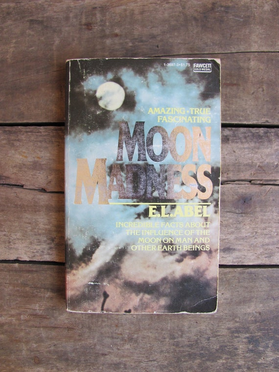vintage 1970s book // MOON MADNESS