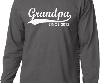 GRANDPA 2017 2016 Since Mens Personalized with Any Year Granddad to be LONG SLEEVE T-Shirt tshirt shirt Funny Christmas Gift