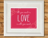All You Need Is Love Print - Printable Art - Instant Download - Beatles Lyrics - Love is All You Need - Wall Art Quotes - Printable Quotes