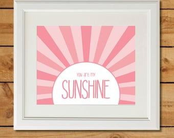 You Are My Sunshine - Printable Nursery Art - Sweet Pink