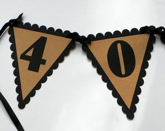40th Birthday Pennant Banner - 40 is Sweet, Black and Kraft Brown or Your choice of colors