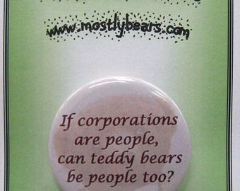 "2 1/4"" pinback button If Corporations are People..."