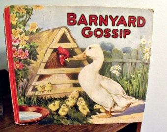 Barnyard Gossip - 1927 Saml Gabriel Sons publisher - RARE