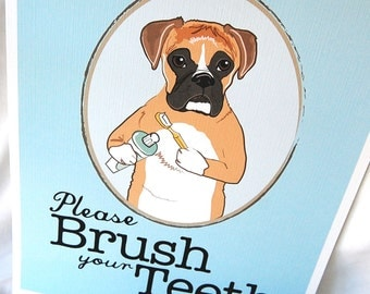 Brush Your Teeth Boxer - 8x10 Eco-friendly Print