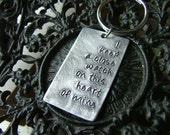 Lyrics Dog Tag Style Key Chain - I Keep A Close Watch On This Heart Of Mine by MyBella