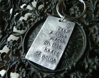 Lyrics Dog Tag Style Key Chain - I Keep A Close Watch On This Heart Of Mine by MyBella