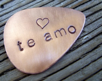 Guitar pick- hand stamped  copper guitar pick- te amo - ready to ship gift plectrum