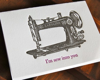 I'm sew into you- letterpress, folded greeting card, single