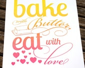Bake with Butter Letterpress Kitchen Print- Rainbow Colors Foodie Art