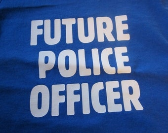 Future Police Officer Shirt for Toddlers or Children- Adorable