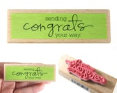 Sending Congrats your way - rubber stamp