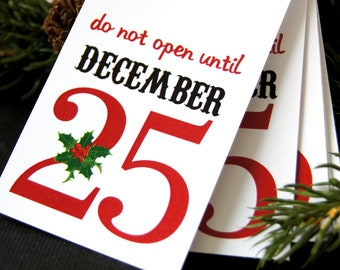 Do No Open Until December 25 Christmas Tags or Package Labels (Qty. 5)