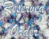 RESERVED ORDER for Tam (willowing)
