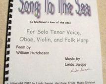 Song To The Sea - Scottish poem set to music by Linda Swope, tenor, oboe, harp, violin