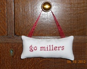 Go Millers Cross Stitch Hanging Pillow