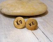 RESERVED for Kate - Hand Stamped Brass LOVE earrings