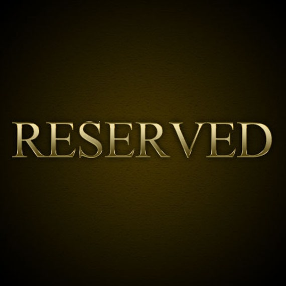 Reserved for Bernice
