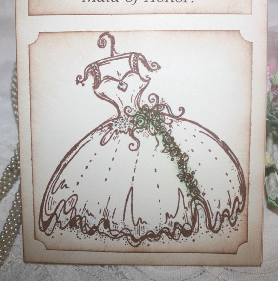 Will you be my Maid of Honor - Beautiful Wedding Dress - Greeting Card - Wedding -  Wedding Party