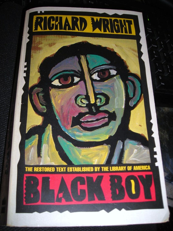 a review of richard wrights book black boy Black boy (1945) is an autobiography by richard wright depicting wright's life in  great detail, the book tells the story of his troubled youth and race rel.