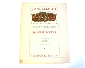 Antique 1921 Christmas Sheet Music Candlelight Song of Christmas Tide by James H Rogers