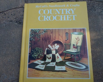 McCall's Needlework and Crafts Country Crochet