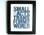 LINOCUT PRINT - Howard Zinn quote - Small acts - dark blue LETTERPRESS typography poster 8x10