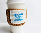 Funny Travel Mug Cozy grown ass woman blue tan crochet handmade cover