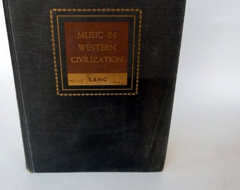 Music In Western Civilization By Paul Henry Lang Copyright 1941