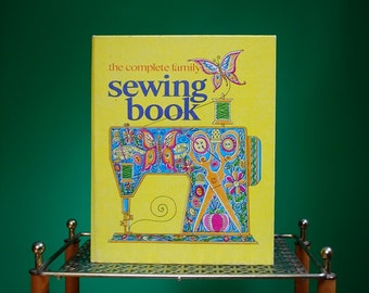 Vintage 1972 The Complete Family Sewing Book