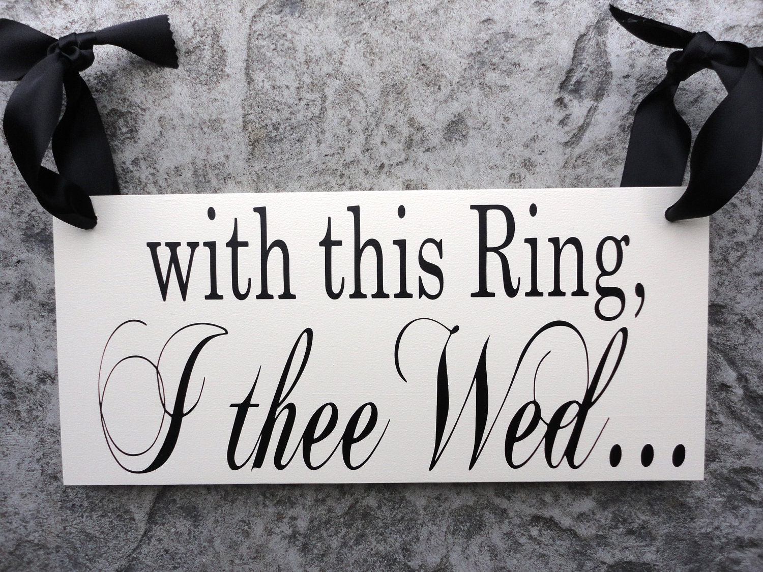 wedding sign with this ring i thee wed with by