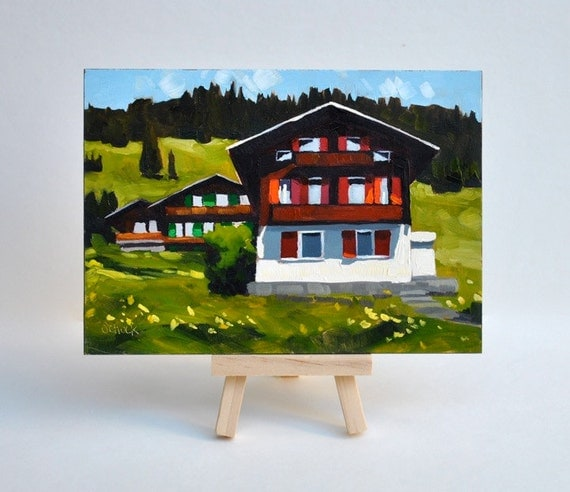 Switzerland Painting - The Chalet - 5x7 Oil Painting