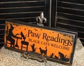 Halloween Sign/Paw Readings Sign/ Black Cat/Orange Black/Cat sign