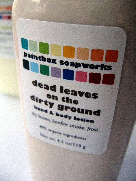 Dead Leaves on the Dirty Ground Organic Hand and Body Lotion - Dry Leaves, Bonfire Smoke, Frost...