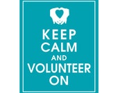 Keep Calm and VOLUNTEER ON - Art Print (Featured in Oceanic Waves) Keep Calm Art Prints and Posters