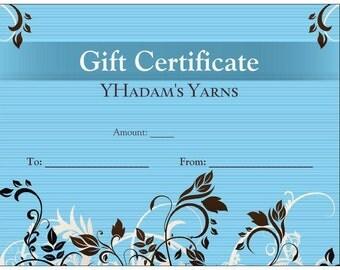 Gift Certificate to YHadam's Yarns