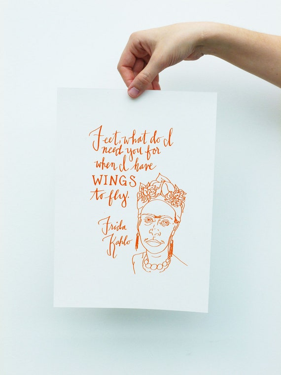 Frida Kahlo Quote Limited Edition Screen Print