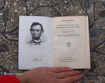 Selections From The Writings and Addresses of Abraham Lincoln - 1910 Rare