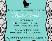 Custom Baby Shower Invitation Boy or Girl YOU PRINT carriage damask Invite Wedding Bridal turquoise aqua teal robin's egg blue