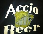 Accio Beer! shirt