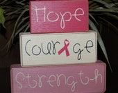 Breast CANCER Awareness Keep Calm Think Pink Hope Courage Believe Strength Wood Sign Blocks Primitive Country Rustic