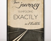 16x20 Your Journey Is Unfolding Exactly As It Should Be Art Print