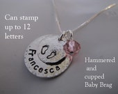 Sterling Silver Baby Brag - Hammered and Cupped - Great Gift for Mom and Grandma