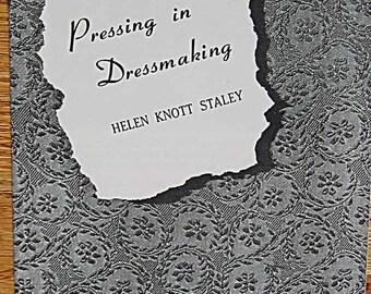 RARE Vintage 40's Pressing in Dressmaking Bulletin 765 Booklet August 1949 by Helen Knott Staley