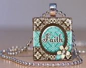 FAITH - Teal and Brown ornate Pendant on an Upcycled Scrabble Tile (168)