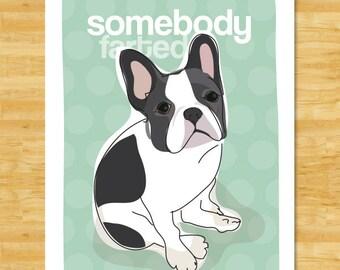 French Bulldog Art Print - Somebody Farted - Black and White French Bulldog Gifts Funny Dog Art