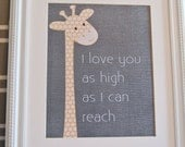 Instant Download: Digital 8x10 nursery print Giraffe I love you as high as I can reach