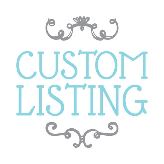 Custom Listing For L Duopona