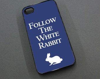 Follow The White Rabbit iPhone 5 Case - Iphone 4 / 4s Case - Personalized Colors - Down The Rabbit Hole Cover